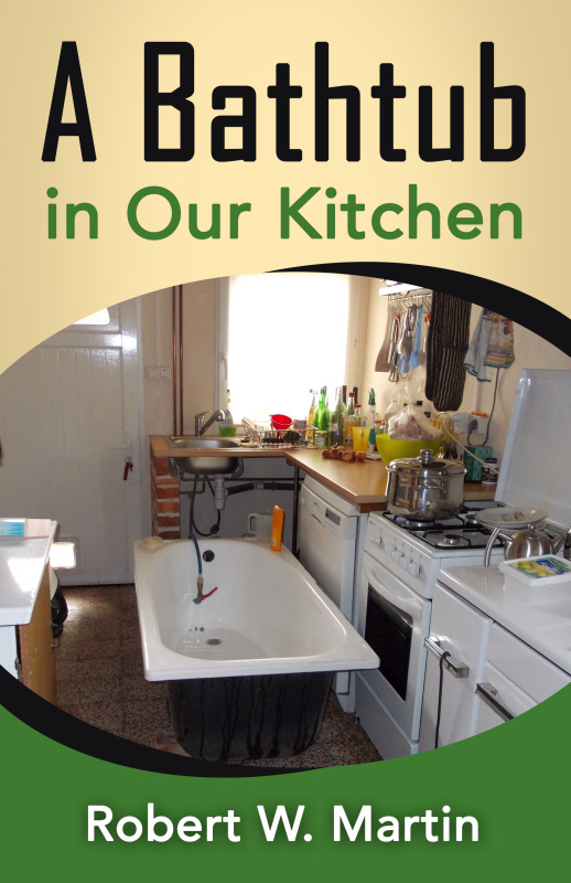 The new book: A Bathtub in Our Kitchen